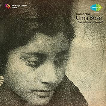 Immortal Uma Bose Nightingale of Bengal