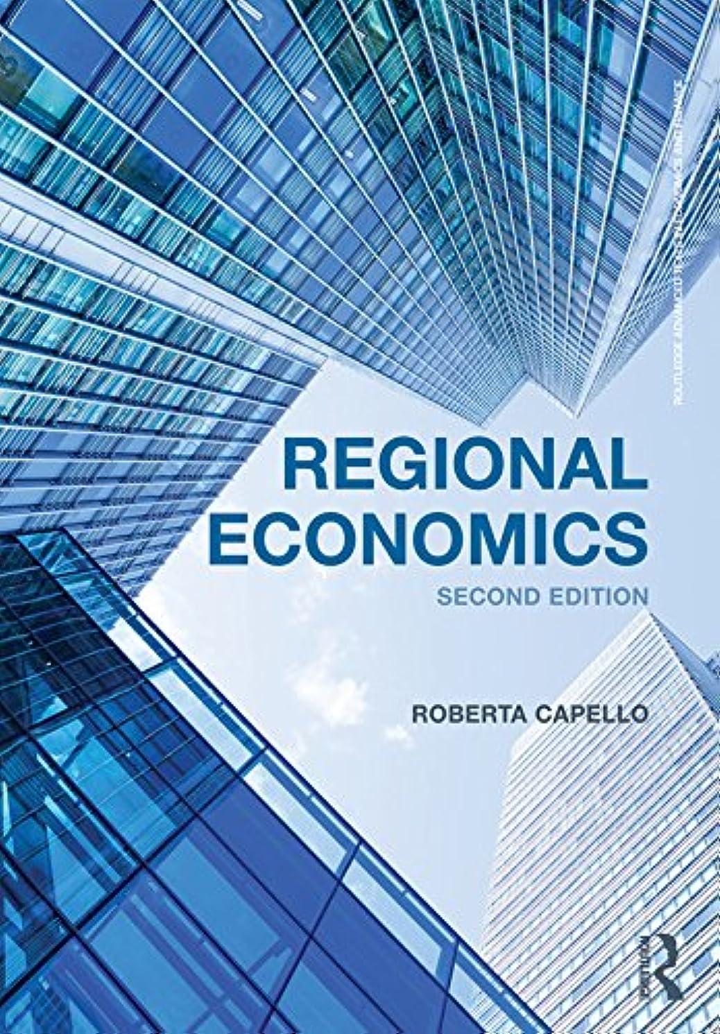 超える墓地関連付けるRegional Economics (Routledge Advanced Texts in Economics and Finance Book 27) (English Edition)