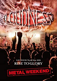 LOUDNESS World Tour 2018 RISE TO GLORY METAL WEEKEND (DVD盤) (初回プレス分限定スリーヴケース仕様 DVD+2枚組CD...