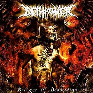 Bringer Of Desolation (Estudio Album)