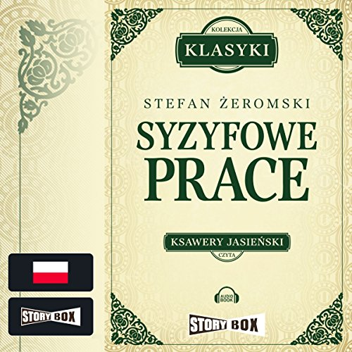 Syzyfowe prace Audiobook By Stefan Zeromski cover art