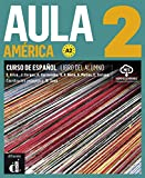 Aula América 2 (A2). Libro del alumno + audios online