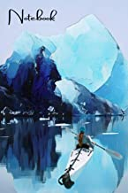 Notebook: Cute Ice Kayaking Writing Journal Lined, Diary, Notebook for Women & Girls (Kayaks and Paddles Journals To Write...
