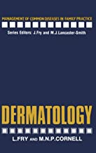 Dermatology (Management of Common Diseases in Family Practice)