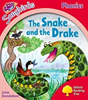 Oxford Reading Tree Songbirds Phonics: Level 4: The Snake and the Drake by Julia Donaldson(2012-07-05)
