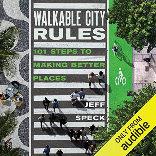 Walkable City Rules audiobook cover art