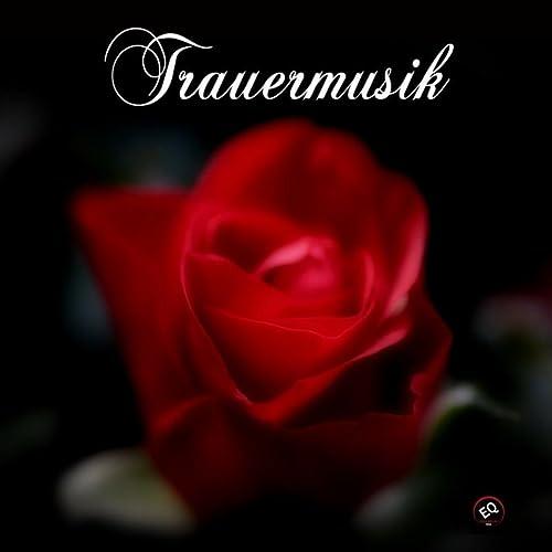 Trauermusik By Kirchenmusik Akademie On Amazon Music