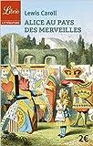 Alice au pays des merveilles de Lewis Carroll ,Elen Riot (Traduction) ( 10 juin 2015 ) - J'ai lu (10 juin 2015) - 10/06/2015