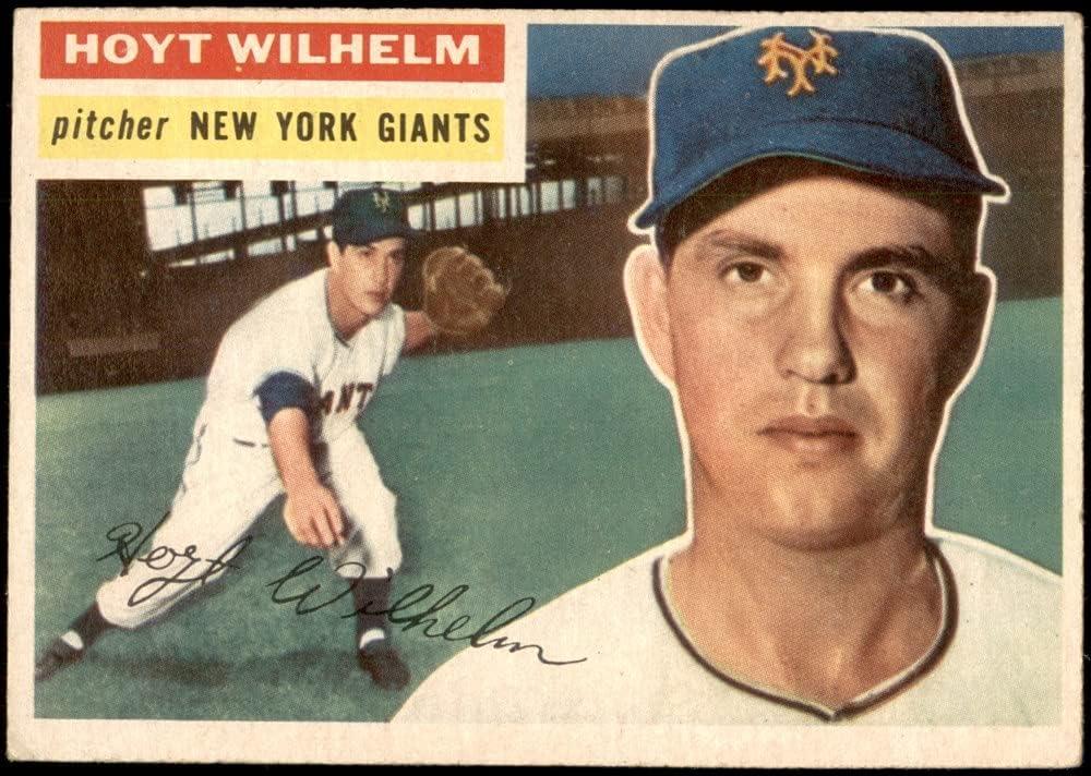 1956 Topps Easy-to-use # 307 Hoyt Wilhelm VG Baseball Giants New York Max 73% OFF Card