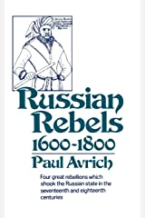 Russian Rebels, 1600-1800 (Norton Library (Paperback)) (N836) Paperback