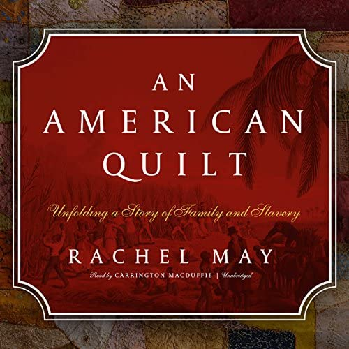 An American Quilt Unfolding a Story of Family and Slavery product image