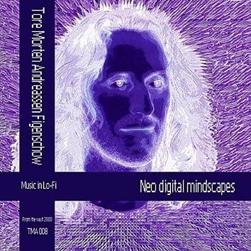 Neo Digital Mindscapes