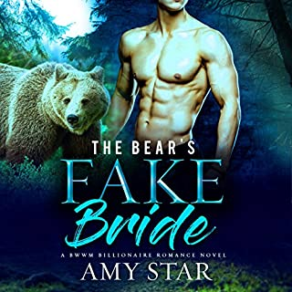 The Bear's Fake Bride     Bears With Money, Book 1              Written by:                                                                                                                                 Amy Star,                                                                                        Simply Shifters                               Narrated by:                                                                                                                                 Lili Dubuque                      Length: 4 hrs and 53 mins     1 rating     Overall 5.0