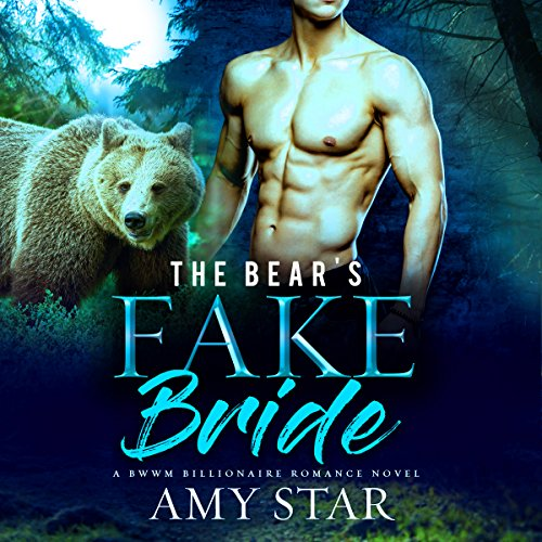 The Bear's Fake Bride audiobook cover art