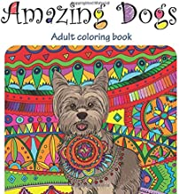 Amazing Dogs: Adult Coloring Book