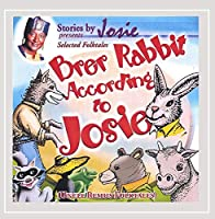 Brer Rabbit According to Josie