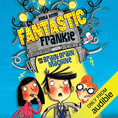 Fantastic Frankie and the Brain Drain Machine cover art