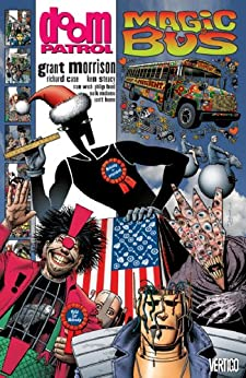 Doom Patrol (1987-1995) Vol. 5: Magic Bus by [Grant Morrison, Richard Case, Stan Woch]