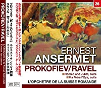アンセルメ/プロコフィエフ/ラヴェル:バレエ組曲「ロメオとジュリエット」・ 「マ・メール・ロワ」 (NAGAOKA CLASSIC CD)
