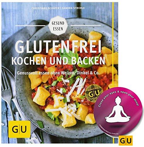 GU Glutenfrei Kochen und Backen: Genussvoll Essen Ohne Weizen, Dinkel...
