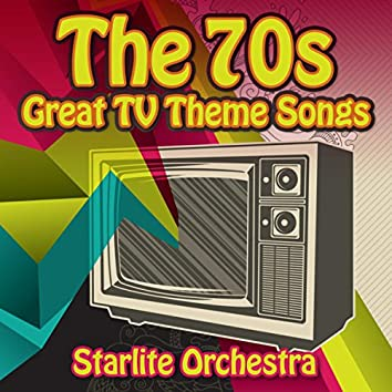 The 70s Great T.V. Theme Songs