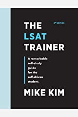 The LSAT Trainer: A Remarkable Self-Study Guide For The Self-Driven Student Paperback