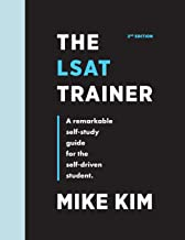 The LSAT Trainer: A Remarkable Self-Study Guide For The Self-Driven Student