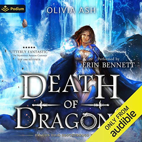 Death of Dragons Audiobook By Olivia Ash cover art