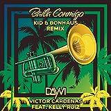 Baila Conmigo (KID & Bonhaus Remix)