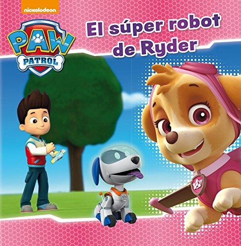 Patrulla Canina. El súper robot de Ryder (Paw Patrol   Patrulla Canina)