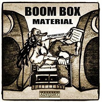 Boom Box Material