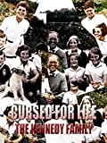 Cursed For Life The Kennedy Family