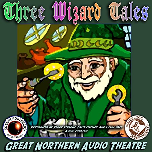 3 Wizard Tales     'High Moon,' 'Tell Them NAPA Sent You,' 'Wizard Jack'              By:                                                                                                                                 Jerry Stearns,                                                                                        Brian Price                               Narrated by:                                                                                                                                 David Ossman,                                                                                        full cast                      Length: 47 mins     Not rated yet     Overall 0.0