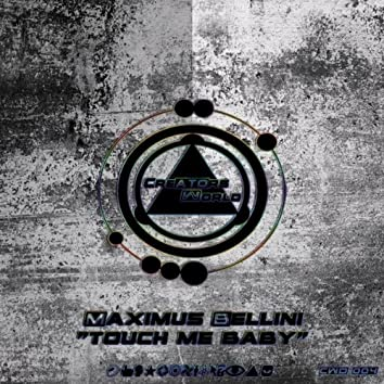 Touch Me Baby