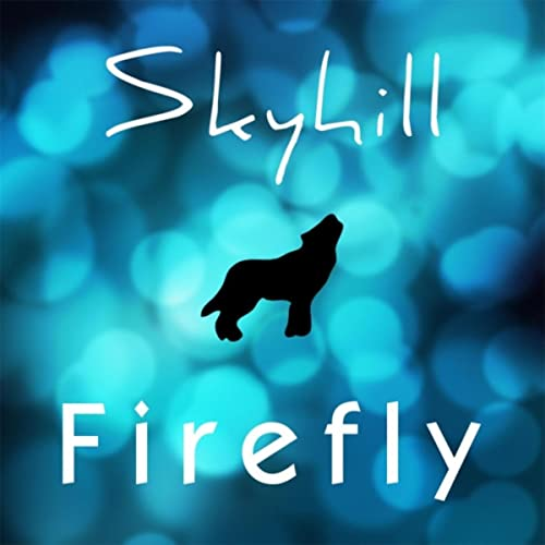 Firefly by Skyhill on Amazon Music - Amazon com