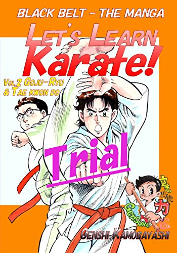 Let's Learn Karate! vol.2-Trial-: Black Belt - The Manga (Let's Learn Karate!-trial-) (English Edition)