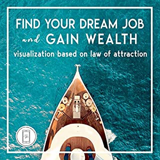 Find Your Dream Job and Gain Wealth audiobook cover art