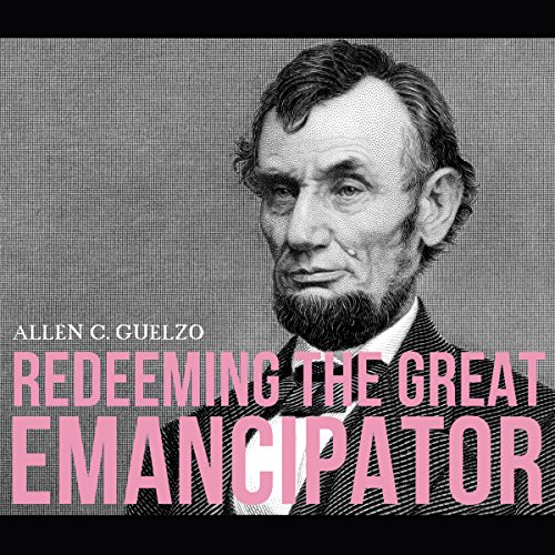 Redeeming the Great Emancipator audiobook cover art