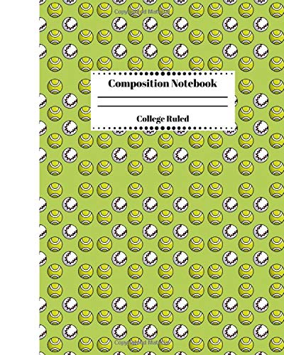 Composition Notebook College Ruled: Sports Journal. Blank Ruled Notebook Gift for Students Players Coaches and Anyone that Loves Baseball & Tennis
