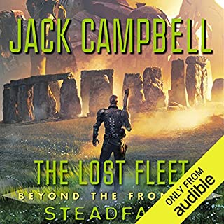 Steadfast     The Lost Fleet: Beyond the Frontier, Book 4              By:                                                                                                                                 Jack Campbell                               Narrated by:                                                                                                                                 Christian Rummel                      Length: 13 hrs and 20 mins     344 ratings     Overall 4.6