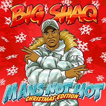 Man's Not Hot (Christmas Edition)