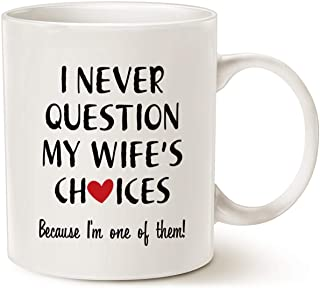 MAUAG Christmas Gifts Funny Quote Coffee Mug for Husband Valentine's Day Gifts, One of My Wife's Choices Funny Cup White 1...