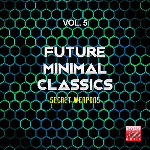 Future Minimal Classics, Vol. 5 (Secret Weapons)