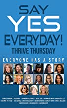 Say YES Everyday!: Thrive Thursday: Everyone Has A Story