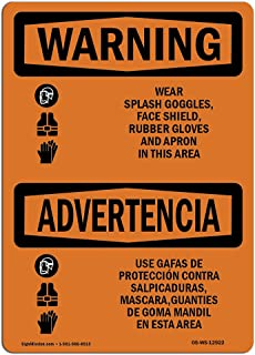OSHA Waring Sign - Wear Goggles Shield Gloves Apron Bilingual | Vinyl Label Decal | Protect Your Business, Work Site, Warehouse & Shop Area | Made in The USA