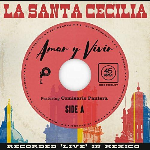 La Santa Cecilia feat. Comisario Pantera