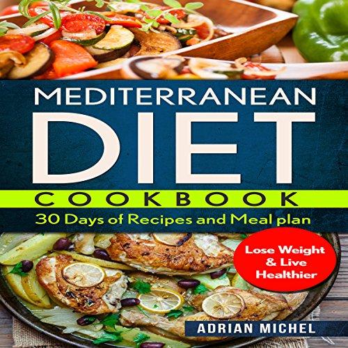 Mediterranean Diet Cookbook: audiobook cover art