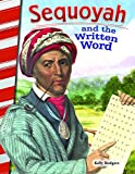Sequoyah and the Written Word (Social Studies Readers)