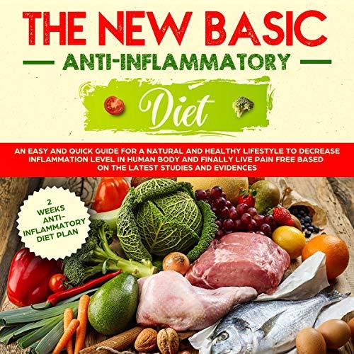 The New Basic Anti-Inflammatory Diet audiobook cover art