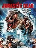 The Jurassic Dead - Terror aus der Urzeit [dt./OV]